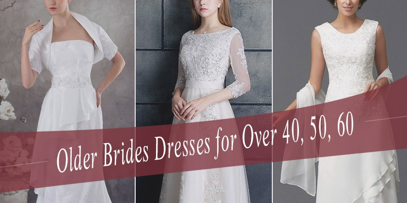 40a763d6fe Wedding Dresses for Older Brides over 40