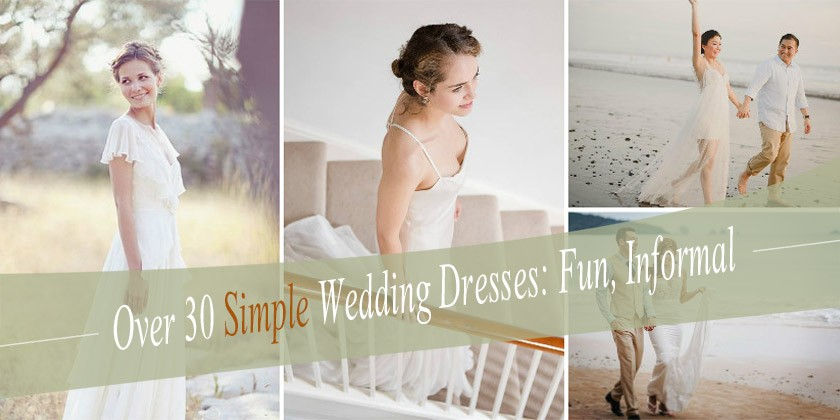 Over 30 Simple but Stylish Wedding Dresses Ideas