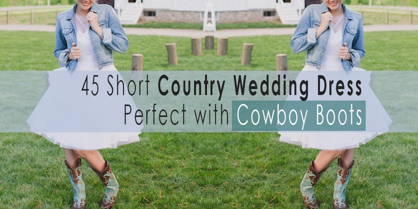 Short Country Wedding Dress Perfect with Cowboy Boots, Short or ...
