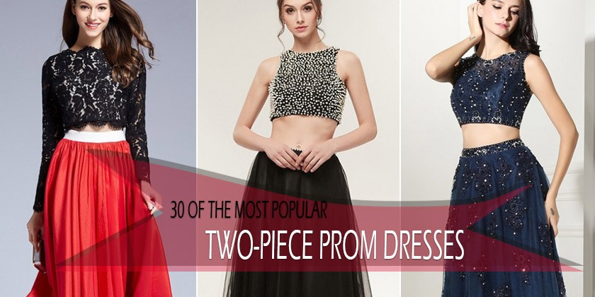 30 of the Most Gorgeous Two Piece Prom Dresses and Homecoming Styles for 2018