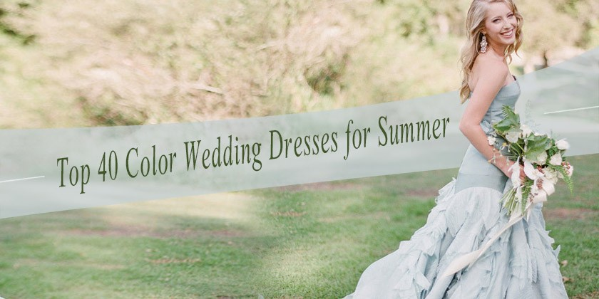 Wedding Dresses For 40: Top 40 Breathtaking Water Color Wedding Dress For Summer